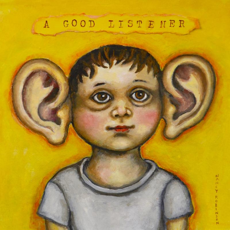 """A painting depicting a head-and-shoulders pose of a young person with enormous ears. The background is yellow and at the top of the picture there's a letter-stamped banner inscribed with the words """"A Good Listener"""""""