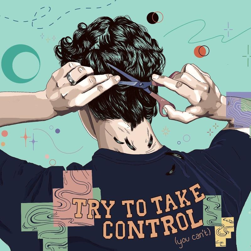 """A painting of a boy reaching behind his head with scissors to cut his hair. The back of his shirt reads """"TRY TO TAKE CONTROL (you cant.)"""" Over the image are sticky notes with flowing lines on them. The background is green with stars and circles of different colors."""