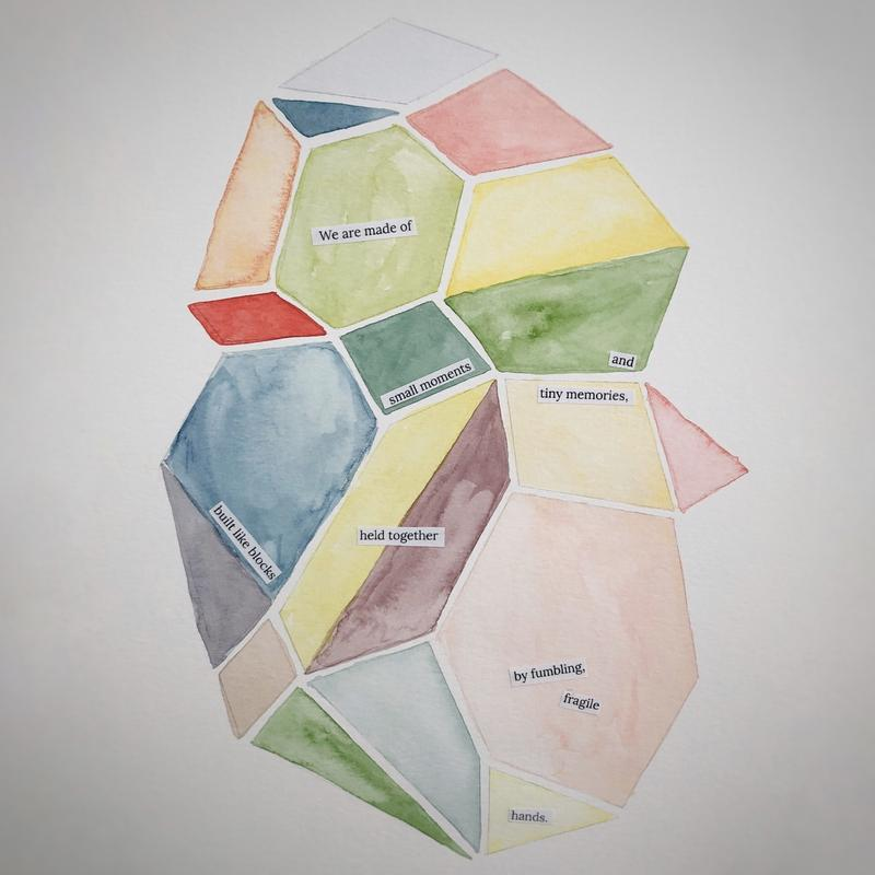 A watercolor painting of geometrical shapes, fitting together to resemble a mosaic. Each shape is a different color, and fragments of a poem are glued onto the shape to create a whole.